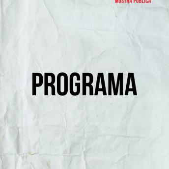 Programa POSTER Mostra Pública